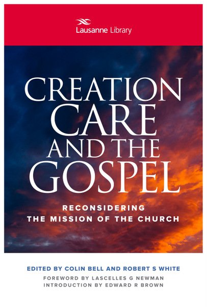 creation-care-and-the-gospel-reconsidering-the-mission-of-the-church